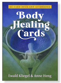 Body Healing Cards - the cards about your organs - by Ewald Kliegel & Anne Heng - Findhorn Press - Forres IV36 2TF - Scotland